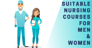 Suitable Nursing Courses for Men & Women